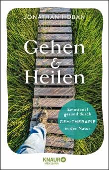 Gehen & Heilen
