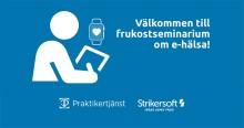 Seminarium - ny applikation utformad av sjuksköterskor och patienter ger mer vårdtid