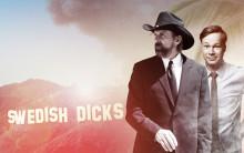 Viaplay får sin første nye originale serie – Swedish Dicks