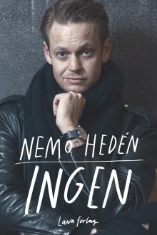 """Nemo Hedén släpper sin självbiografi  """"Ingen"""" i höst!"""