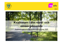 Kvaliteten i Stockholms stads vård- och omsorgsboenden