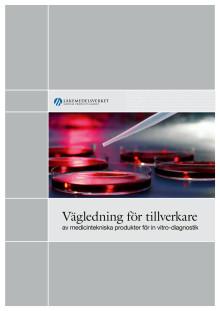 Vägledning för tillverkare av medicintekniska produkter för in vitro-diagnostik