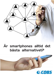 Är smartphones rätt alternativ för alla anställda?