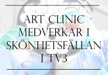 Art Clinic medverkar i Skönhetsfällan i TV3