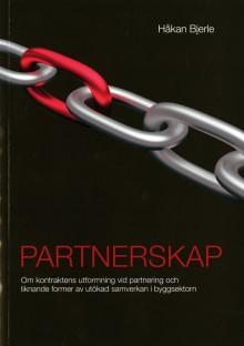 """Nya boken """"Partnerskap"""" tar upp kontraktsutformning vid samverkansformen partnering"""