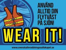 15 - 21 maj 2020 Wear It, Sweden!  Den bästa flytvästen är den du har på dig.