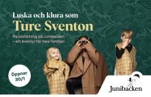 Upplev Ture Sventons universum på Junibacken!