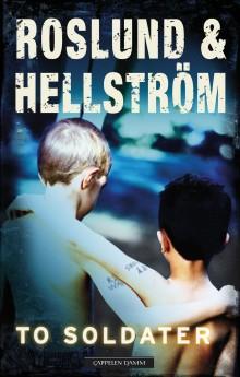 Roslund & Hellströms nye thriller går rett til kjernen av den kriminelle virkeligheten i Skandinavia