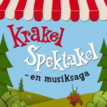 KRAKEL SPEKTAKEL – nu som musiksaga och album!