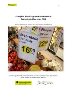 Inventering av ekologiskt utbud i Upplands-Bro, 2015