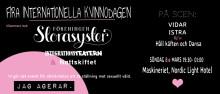 Fira Internationella Kvinnodagen med Föreningen Storasyster @ Maskineriet 8/3