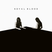 "Royal Bloods andra album ""How did we get so dark?"" släpps den 16:e juni!"