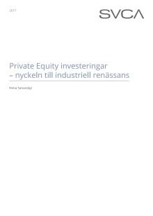 Länk till Nima Sanandajis rapport Private Equity investeringar - nyckeln till industriell renässans