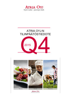 Atria Oyj:n tilinpäätöstiedote 1.1.-31.12.2015