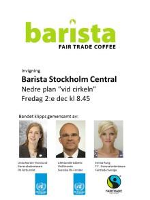 Fredag 8.45 invigs Barista Fair Trade Coffee Stockholm Central av FN och Fairtrade. 100 barn ytterligare kan börja skolan i Etiopien.