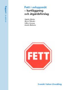 Rapport: Fett i avloppsnät – kartläggning och åtgärdsförslag (Ledning)
