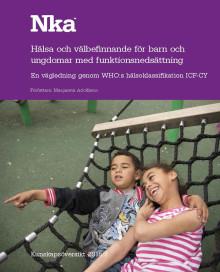 Ny kunskapsöversikt om hälsa och välbefinnande för barn och ungdomar med funktionsnedsättning