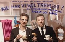 Anders & Måns till Nöjesteatern i Malmö.  Förlänger sin turné med 30 föreställningar över  hela landet