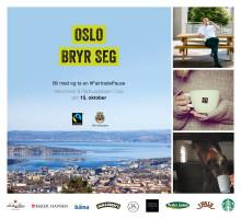 Oslo tar en Fairtrade-pause på Rådhusplassen i morgen