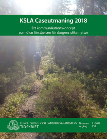 Ny skrift: KSLA Caseutmaning 2018 (KSLAT 1-2019)