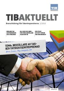 Tibaktuellt_2/2010 - Tema beställare. Branschtidning från TIB Takentreprenörerna.