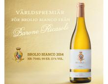 Världspremiär för Brolio Bianco från topproducenten Barone Ricasoli!