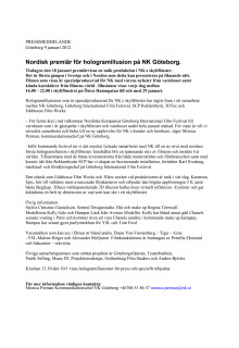 Nordisk premiär för hologramillusion på NK Göteborg.