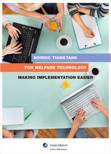 Nordisk Tænketank for Velfærdsteknologi styrker implementeringen