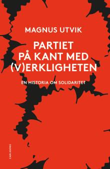 Partiet på kant med (v)erkligheten. Ny bok!