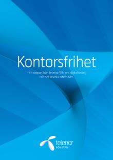 Kontorsfrihet - En rapport om digitalisering och det flexibla arbetslivet