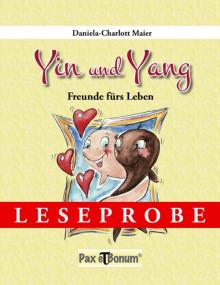 """Pax et Bonum Verlag Berlin Leseprobe Buch: """"Yin und Yang - Freunde fürs Leben"""""""