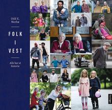 """Lansering av fotoboka """"Folk i vest"""" av Odd E. Nerbø"""