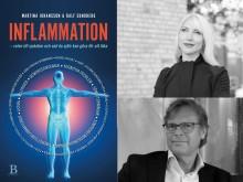 Nu släpps boken Inflammation – roten till sjukdom och vad du själv kan göra för att läka av Martina Johansson och Ralf Sundberg