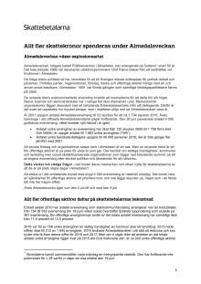 Allt fler skattekronor spenderas i Almedalen