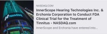 InnerScope Hearing Technologies Inc. & Erchonia Corporation to Conduct FDA Clinical Trial for the Treatment of Tinnitus