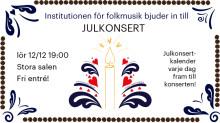 Dags för den självklara jultraditionen i Stockholm: julkonserten med folkmusikinstitutionen på KMH!