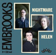 "The Embrooks: UK Freakbeat trio awaken after ten years with ""Nightmare"" b/w ""Helen"" - new single release!"