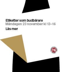 Inbjudan till Etiketter som budbärare - Svensk alkoholhistoria ur ett bildperspektiv