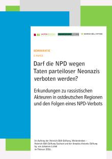 Darf die NPD wegen Taten parteiloser Neonazis verboten werden?