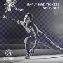 Early Bird biljetter till Gather 2019 redan slutsålda!
