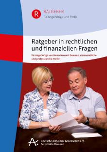 Ratgeber in rechtlichen und finanziellen Fragen bei Demenz – Broschüre der Deutschen Alzheimer Gesellschaft erklärt, was zu tun ist