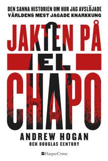 Nu kommer Jakten på El Chapo på svenska – en av årets mest efterlängtade true crime-titlar