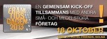 Framtidsdagen 2013 - Årets Kick off för små och medelstora företag