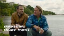 Premiär för andra säsongen av Guldbladet-vinnaren Garpens Europa