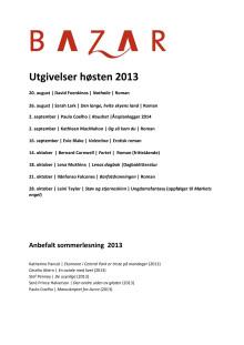 Bazar - Høsten 2013 - Utgivelser, lanseringsdatoer og forfatterbesøk