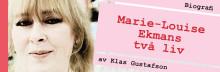 Marie-Louise Ekman i öppenhjärtig biografi