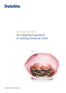 Joining the dots - An integrated approach to tackling financial crime