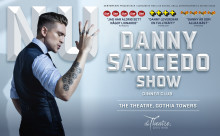 """Efter två utsålda säsonger på Hamburger Börs står det nu klart att Danny Saucedo tar showen """"NU"""" till Göteborg och The Theatre, Gothia Towers i vår  med premiär den 29 mars."""