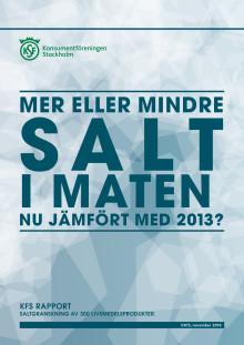 RAPPORT: Mer eller mindre salt i maten nu jämfört med 2013?
