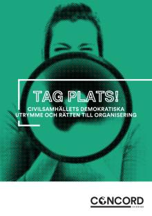 Tag plats! Civilsamhällets demokratiska utrymme och rätten till organisering